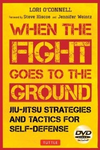 When the Fight Goes to the Ground Jiu-jitsu Strategies and Tactics for Self-Defense Cover